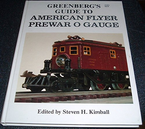 Greenberg's Guide To American Flyer Prewar O Gauge for sale  Delivered anywhere in USA