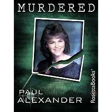 Murdered (Kindle Single)