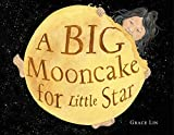 img - for A Big Mooncake for Little Star book / textbook / text book