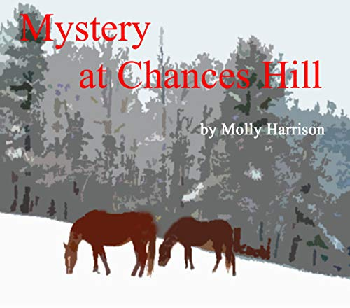 Mystery at Chances Hill: a teenage mystery by [Harrison, Molly]