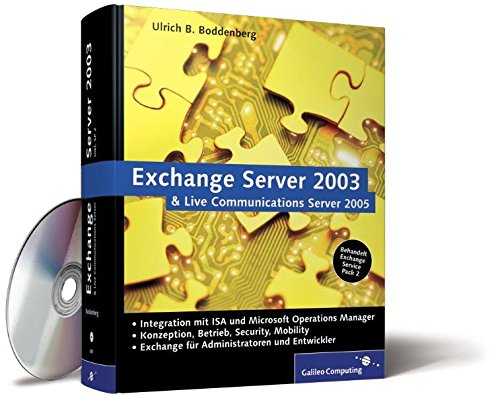 Exchange Server 2003 und Live Communications Server: Integration mit ISA 2004 und MOM 2005 (Galileo Computing)