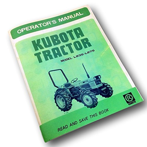 Kubota L235 L275 Tractors Operators Owners Manual 2Wd 4Wd Diesel Maintenance
