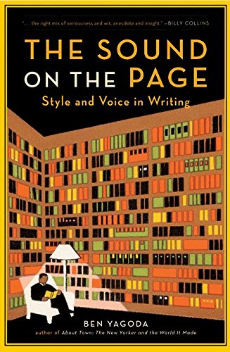 Read Online The Sound on the Page: Style and Voice in Writing pdf epub