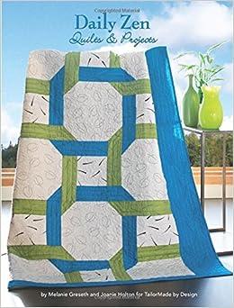 f716090313f2 Daily Zen Quilts & Projects: Melanie Greseth, Joanie Holton, Jeri ...