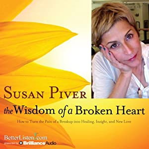 The Wisdom of a Broken Heart Audiobook