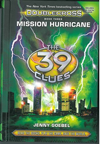 Mission Hurricane (The 39 Clues: Doublecross, Book 3)