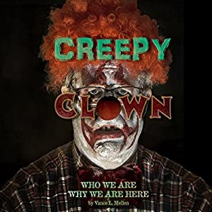 Creepy Clowns Audiobook