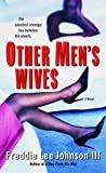 Other Men's Wives: A Novel