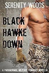 Black Hawke Down: A Paranormal Military Romance