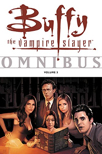 Buffy Omnibus Volume 3 (Buffy the Vampire Slayer Omnibus series) -