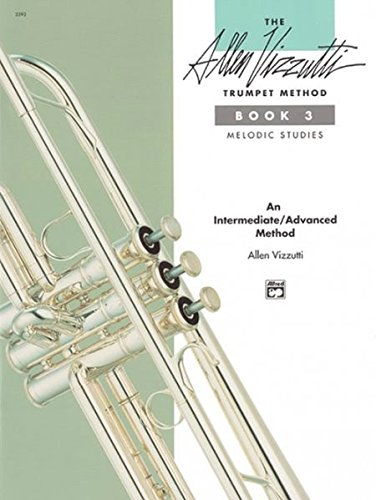 - The Allen Vizzutti Trumpet Method, Bk 3: Melodic Studies