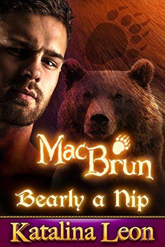 MacBrun, Bearly a Nip: BBW Bear Romance