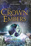 The Crown of Embers, Rae Carson, 0062026518