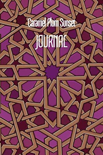 (Caramel Plum Sunset JOURNAL: 6x9 Inch Lined Geometrical Islamic Art Journal/Notebook - Ramadan, Eid, Hajj, Umra)