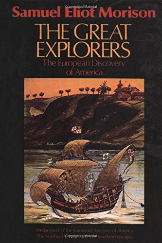 (The Great Explorers: The European Discovery of America )