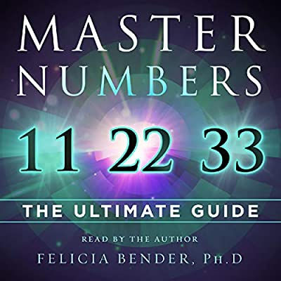 Amazon com: Master Numbers 11, 22, and 33: The Ultimate