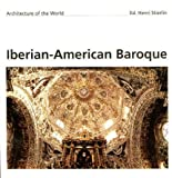 img - for Iberian-American Baroque (Architecture of the World, 2) by Yves Bottineau (1994-09-04) book / textbook / text book