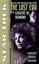 Catalyst of Sorrows: Lost Era 2360 (Star Trek: Lost Era)