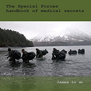 The Special Forces Handbook of Medical Secrets Audiobook