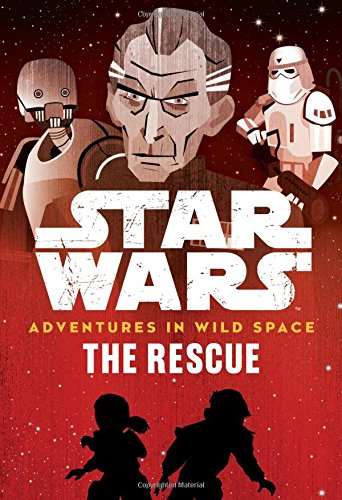 (Star Wars Adventures in Wild Space The Rescue: (Book 6))