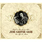 Keep On the Sunny Side - June Carter Cash: Her Life In Music