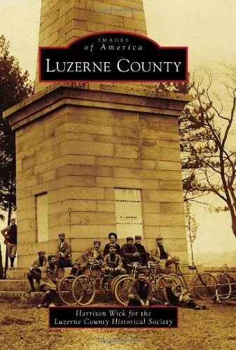 Luzerne County (Images of America)