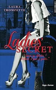 Ladies' Secret par Laura Trompette