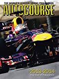 Autocourse 2013-2014: The World's Leading Grand Prix Annual (Autocourse: The World's Leading Grand Prix Annual)