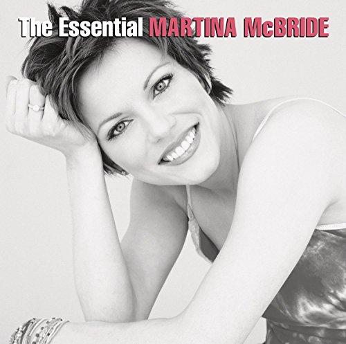 The Essential Martina McBride Martina Mcbride Greatest Hits Cd