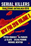 Book Cover for 2016 Serial Killers True Crime Anthology (Annual Serial Killers Anthology Book 3)