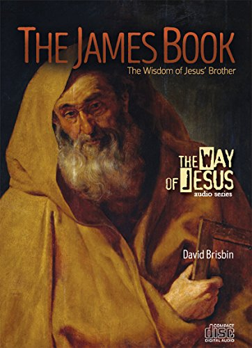 The James Ticket: The Wisdom of Jesus' Brother
