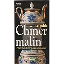 Le guide: chiner malin