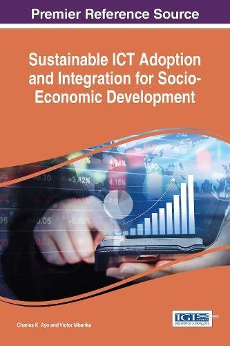 Search : Sustainable ICT Adoption and Integration for Socio-Economic Development (Advances in Electronic Government, Digital Divide, and Regional Development)