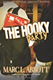 The Hooky Party, Marc L. Abbott, 0979652006