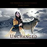 Unchanged: The Immortal Legacy, Book 3 | Jennifer Musgrave