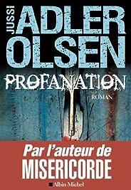 Profanation : La deuxième enquête du département V (French Edition)
