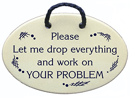 Mountain Meadows Pottery Please Let me Drop Everything and Work on Your Problem. Ceramic Wall plaques Handmade in The USA for Over 30 Years.