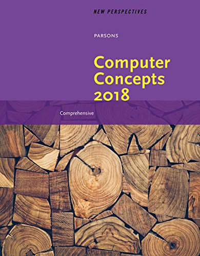 New Perspectives on Computer Concepts 2018: Comprehensive, Loose-leaf Version