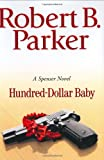 Front cover for the book Hundred-Dollar Baby by Robert B. Parker