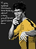 If you spend too much time…Bruce Lee's Motivational Quote Poster for Classroom 12 x 18 inch (Rolled)