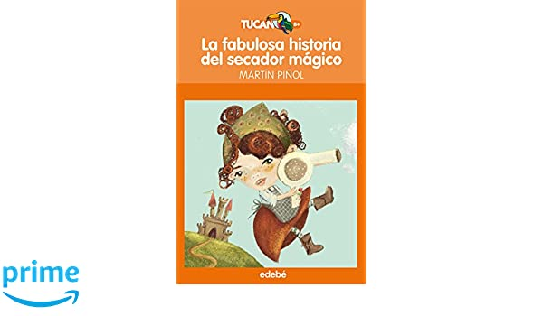 La fabulosa historia del secador magico (Spanish Edition): Joan Antoni Martin Piol, Maria Mola: 9788423699612: Amazon.com: Books