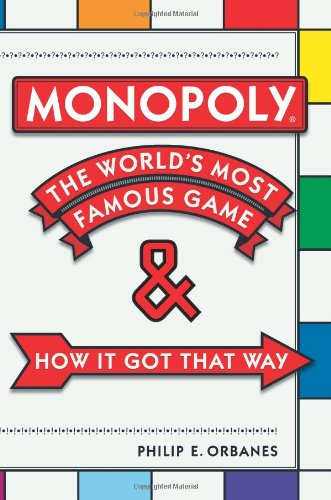 Monopoly: The Worlds Most Famous Game and How it Got That Way: Amazon.es: Orbanes, Philip E.: Libros en idiomas extranjeros