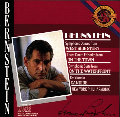 Bernstein: West Side Story- Symphonic Dances / Candide- Overture / On the Town- 3 Dance Episodes / On the Waterfront- Orchestral Suite by CBS Masterworks / Sony