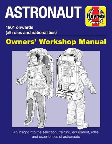 Astronaut Owners' Workshop Manual  All Models From 1961