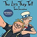 The Lies They Tell Audiobook by Tuvia Tenenbom Narrated by Shlomo Zacks