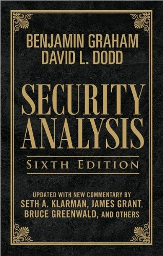 by David Dodd,by Seth Klarman,by Benjamin Graham Security Analysis, Sixth Edition (Leatherbound Edition)(text only)1st (First) edition[Hardcover]2008