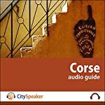 Corse (Audio Guide CitySpeaker)   Marlène Duroux,Olivier Maisonneuve