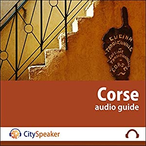 Corse (Audio Guide CitySpeaker) | Livre audio