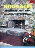 Fireplaces, Robert E. Jones and Monte Burch, 0932944264