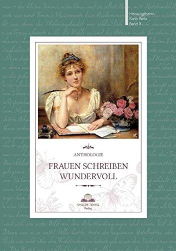 Frauen schreiben wundervoll: Anthologie Band 3